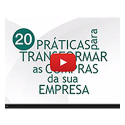 Vídeo: Conheça 20 práticas para transformar as compras da sua empresa